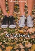"""Portada del libro """"Mí historia, Nuestra historia"""""""