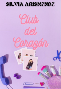 """Portada del libro """"Club del Corazón """""""