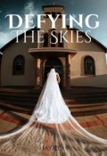 """Book cover """"Defying The Skies"""""""