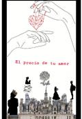"""Portada del libro """"El Precio De Tu Amor """""""
