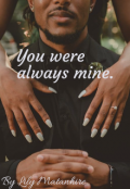 """Book cover """"You were always mine."""""""