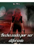 """Portada del libro """"Rechazada por ser diferente """""""