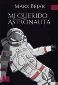 """Portada del libro """"Mi Querido Astronauta"""""""