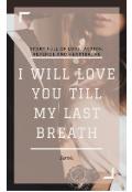 "Book cover ""I will love you till my last breath """