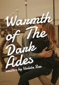 "Book cover ""Warmth Of The Dark Ades"""