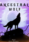 """Book cover """"Ancestral Wolf"""""""