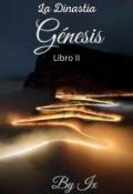 """Portada del libro """"La Dinastía (libro 2. Génesis"""""""