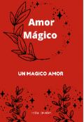"""Portada del libro """"Amor mágico """""""