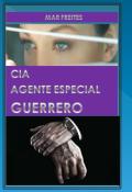 """Portada del libro """"C.I.A Agente Especial Guerrero"""""""