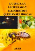 """Portada del libro """"La abeja, la luciérnaga y el colibrí que querían ser moscas"""""""