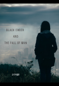 """Book cover """"Black ember and the fall of man"""""""