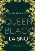 """Portada del libro """"Queen Black/ La Sno (borrador) """""""