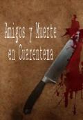 """Portada del libro """"Amigos y Muerte en Cuarentena"""""""