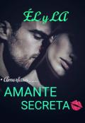 """Portada del libro """"Amante Secreta..."""""""