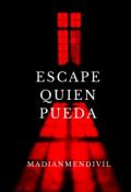 """Portada del libro """"Escape quien pueda """""""
