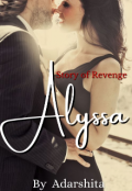 """Book cover """"Alyssa: A story of revenge """""""
