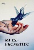 "Portada del libro ""Mi ex prometido """