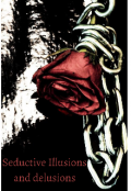 "Book cover ""Seductive Illusions and Delusions"""