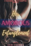 """Book cover """"Her Amorous Entanglement"""""""
