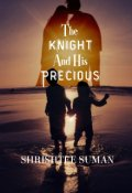 """Book cover """"The Knight And His Precious"""""""