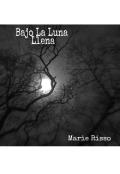 """Portada del libro """"Bajo La Luna Llena"""""""