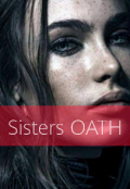 """Book cover """"Sisters Oath"""""""