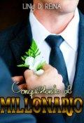 """Portada del libro """"Conquistando al Millonario"""""""