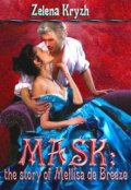 "Book cover ""Mask: the story of Mellisa de Breeze"""
