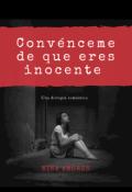 """Portada del libro """"Convénceme de que eres inocente"""""""