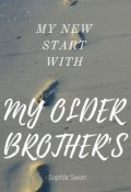"""Book cover """"My New Start with My Older Brothers"""""""