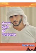 """Portada del libro """"Amor Bajo El Turbante"""""""