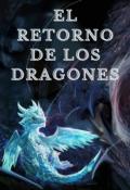 """Portada del libro """"El retorno de los dragones"""""""