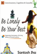 """Book cover """"Be Lonely, Be Your Best"""""""