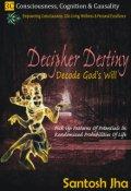 "Book cover ""Decipher Destiny: Decode God's Will"""