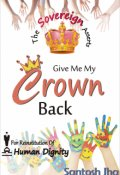 """Book cover """"Give Me My Crown Back"""""""