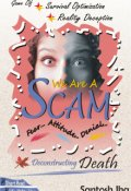"""Book cover """"We Are A Scam"""""""