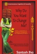 """Book cover """"Why Do You Want To Change Me?"""""""
