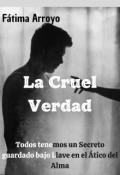 """Portada del libro """"La Cruel Verdad - Agosto 2022"""""""