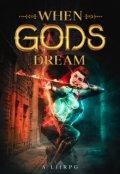 """Book cover """"When Gods Dream"""""""