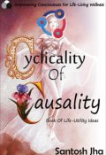"""Book cover """"Cyclicality Of Causality: Book Of Life-Utility Ideas"""""""