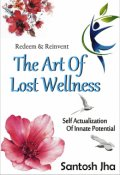 """Book cover """"Redeem & Reinvent The Art Of Lost Wellness"""""""