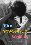 """Book cover """"The Unplanned Wedding"""""""