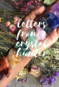 """Book cover """"Letters  from a crystal hunter """""""