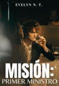 """Portada del libro """"Misión: Primer Ministro"""""""
