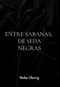 """Portada del libro """"Entre Sabanas, De Seda Negras"""""""