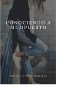 """Portada del libro """"Conociendo A Mi Opuesto"""""""