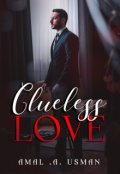 """Book cover """"Clueless Love """""""