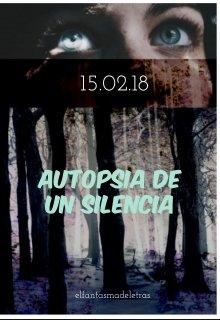 """Libro. """"Autopsia de un silencio"""" Leer online"""