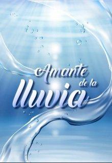 """Libro. """"Amante De La Lluvia"""" Leer online"""