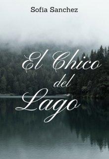 """Libro. """"El chico del Lago"""" Leer online"""